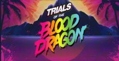Кряк/Таблетка Trials of the Blood Dragon