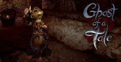 Ghost of a Tale (2016)