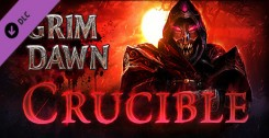 Дополнение/DLC Grim Dawn - Crucible Mode