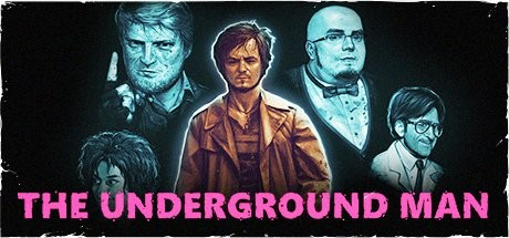 Игра The Underground Man (2016) PC
