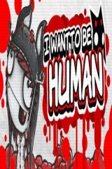 Игра  I Want To Be Human (2016) PC