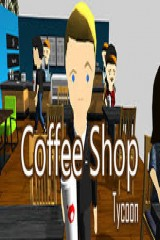 Coffee Shop Tycoon v0.2 (2016) PC