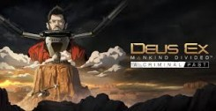 Постер Трейнер Deus Ex Mankind Divided - A Criminal Past (1.16.761) (+18) Fling