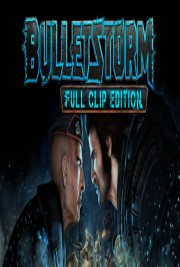 Bulletstorm: Full Clip Edition (2017) (RUS) | Repack от FitGirl