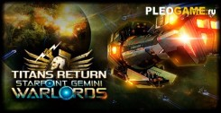 Starpoint Gemini Warlords Titans Return (2017) полная версия