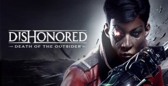 Dishonored Death of the Outsider (2017) полная версия на русском