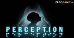 Perception Remastered (2017/RUS) - полная версия