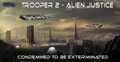Trooper 2 Alien Justice (2018) PLAZA полная версия