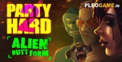 Party Hard 2: Alien Butt (v1.1.002.r) новая версия