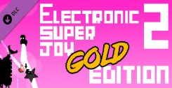 Electronic Super Joy 2 - Gold Edition (новая версия)