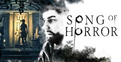 SONG OF HORROR (2019) новая версия