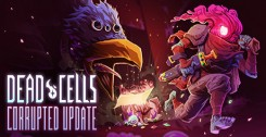 Dead Cells - Corrupted (DLC) новая версия