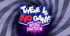 There Is No Game: Wrong Dimension (новая версия)
