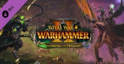 Total War: WARHAMMER II - The Twisted & The Twilight (DLC) новая версия