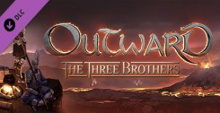 Outward: The Three Brothers (DLC) новая версия