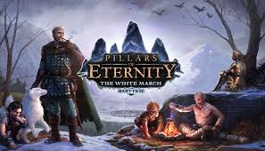 ������� Pillars of Eternity - White March