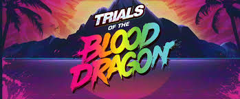 Русификатор  Trials of the Blood Dragon