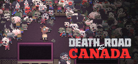 ���-������� Death Road to Canada