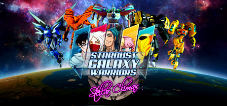 Игра Stardust Galaxy Warriors: Stellar Climax (2016) PC