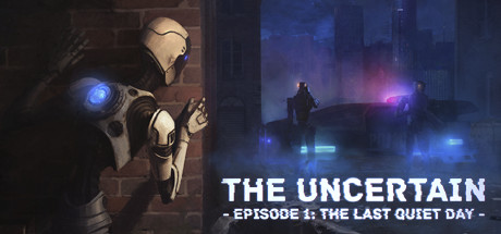 Игра The Uncertain: Episode 1 - The Last Quiet Day (2016) PC