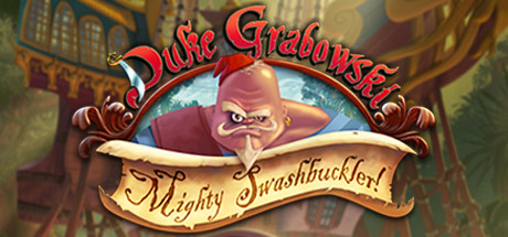 Игра Duke Grabowski, Mighty Swashbuckler (2016) ПК