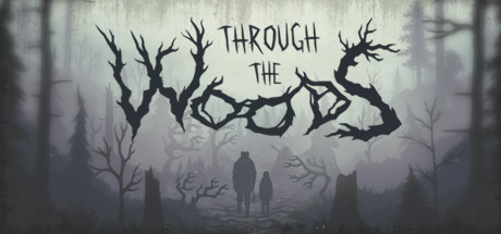 Игра Through the Woods (2016) PC