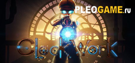 Игра Clockwork (Update 1.0r3) (2016) PC