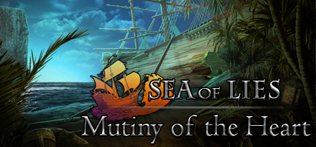 Русификатор Sea of Lies: Mutiny of the Heart Collector's Edition