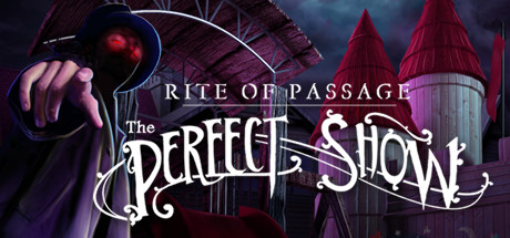Русификатор Rite of Passage: The Perfect Show Collector's Edition