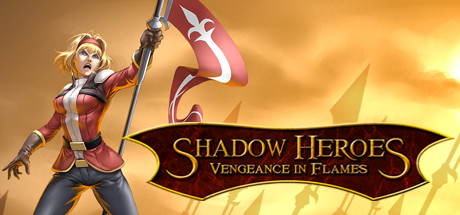 Shadow Heroes: Vengeance In Flames (2016) PC