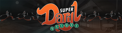 Super Daryl Deluxe (2018) (ENG) CODEX